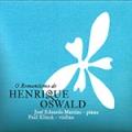 O Romantismo de Henrique Oswald