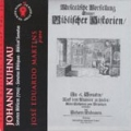 2008: J. Kuhnau (Seis Sonatas Bíblicas para Tecla).