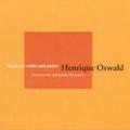 1995: Henrique Oswald (Integral para violino e piano).