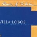 "2001: ""Music of Tribute"". Villa-Lobos"