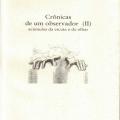 Crônicas de um Observador (II) – Acúmulos da Escuta e do Olhar. São Paulo, Pax & Spes, 2009
