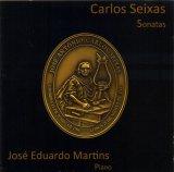 Carlos Seixas – 17 Sonatas (reedição brasileira)